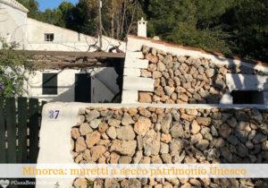 Minorca: muretti a secco patrimonio Unesco