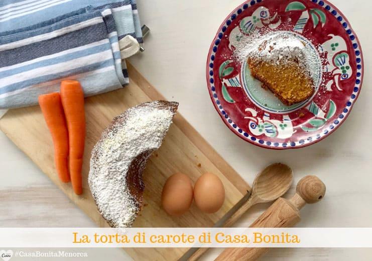 La torta di carote di Casa Bonita è senza burro e si mantiene morbida una settimana