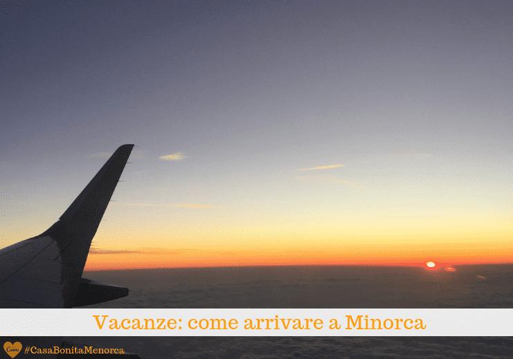 Viaggio: raggiungere Minorca con l'aereo