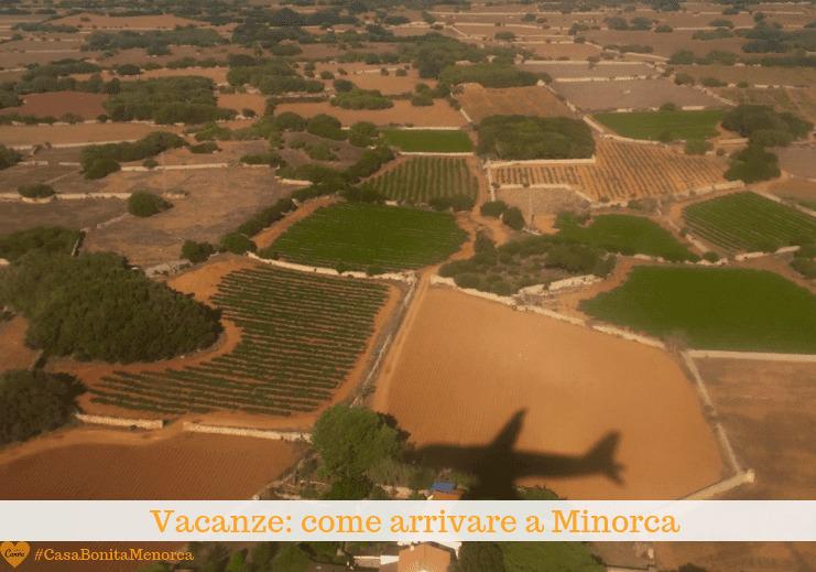 Vacanze: scopri i voli diretti dalle città italiane per Minorca
