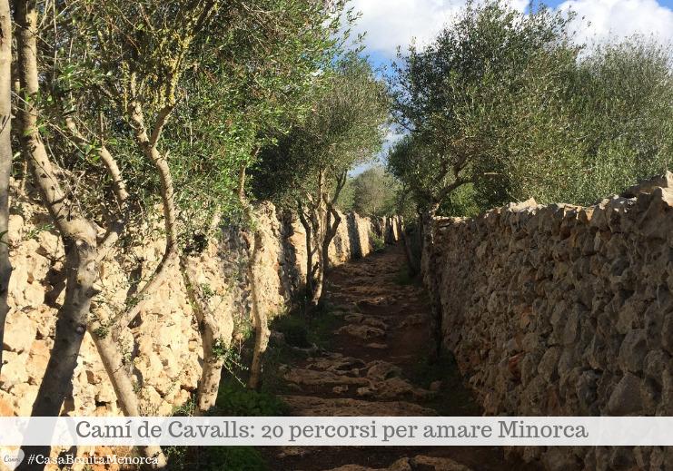 Il Cami de Cavalls è una delle maggiori attrazioni di Minorca