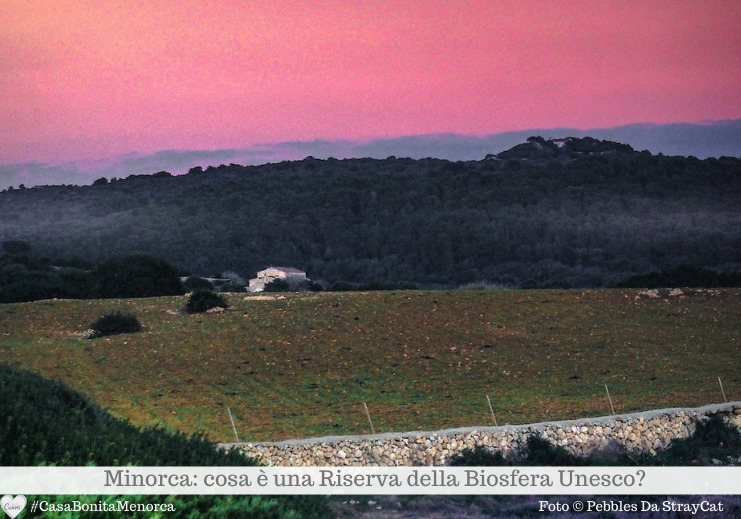 Minorca, Riserva della Biosfera Unesco